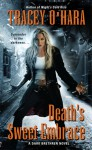 Death's Sweet Embrace (A Dark Brethren Novel, #2) - Tracey O'Hara