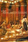 Die Baumeisterin: Sonderausgabe (German Edition) - Barbara Goldstein