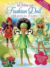 Dress-Up Fashion Dolls: Magical Fairy - Hinkler Books