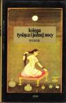Księga tysiąca i jednej nocy - Anonymous, Władysław Kubiak