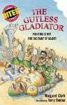 The Gutless Gladiator - Margaret Clark