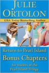 Return to Pearl Island: Bonus Chapters - Julie Ortolon