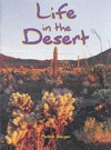 Life in the Desert: Student Book - Melvin A. Berger