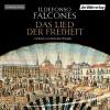 Das Lied der Freiheit - Ildefonso Falcones, Dietmar Wunder, Der Hörverlag
