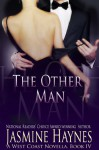 The Other Man (West Coast Hotwifing) - Jasmine Haynes, Jennifer Skully