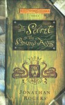 The Secret of the Swamp King - Jonathan Rogers