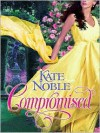 Compromised - Kate Noble