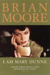 I Am Mary Dunne - Brian Moore