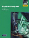 Experiencing MIS: International Version - David Kroenke