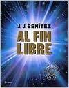 Al fin libre - J.J. Benítez
