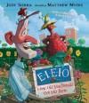 EIEIO: How Old MacDonald Got His Farm with a Little Help From a Hen - Judy Sierra, Matthew Myers