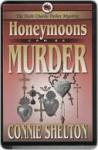 Honeymoons Can Be Murder - Connie Shelton