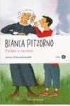 Parlare a vanvera - Bianca Pitzorno, Emanuela Bussolati