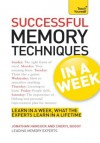 Successful Memory Techniques in a Week: Teach Yourself - Jonathan Hancock, Cheryl Buggy