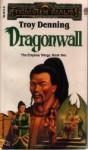 Dragonwall (Forgotten Realms: Empires, #2 ) - Troy Denning