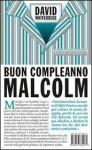 Buon compleanno Malcolm - David Whitehouse, Valentina Zaffagnini
