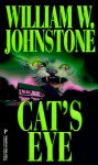 Cat's Eye - William W. Johnstone