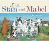 Stan and Mabel: A Story. Jason Chapman - Jason Chapman