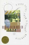 Good Scent from a Strange Mountain: Stories - Robert Olen Butler