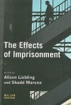 The Effects Of Imprisonment (Cambridge Criminal Justice) - Alison Liebling