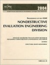 Proceedings of the Asme Nondestructive Evaluation Engineering Division - American Society of Mechanical Engineers