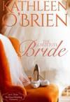 "The Substitute Bride (Montana Born Brides) - Kathleen O""Brien"