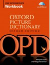 Oxford Picture Dictionary Low Intermediate Workbook: Vocabulary reinforcement Activity Book with Audio CDs (Oxford Picture Dictionary 2e) - Marjorie Fuchs, Margo Bonner