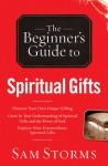 Spiritual Gifts - Sam Storms