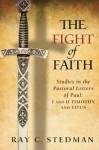 The Fight of Faith - Ray C. Stedman