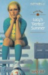 "Lucy's ""Perfect"" Summer - Nancy Rue"
