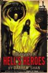 The Demonata #10: Hell's Heroes - Darren Shan