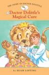 The Story of Doctor Dolittle 4: Doctor Dolittle's Magical Cure - Diane Namm, John Kanzler, Hugh Lofting