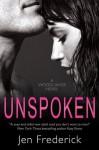 Unspoken (with Bonus Content) - Jen Frederick