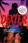 Dexter in the Dark - Jeff Lindsay