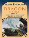 The Dragon Nimbus Novels: Volume II: Volume II - Irene Radford