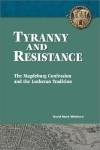 Tyranny and Resistance - David M. Whitford