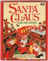 Santa Claus and His Elves - Mauri Kunnas