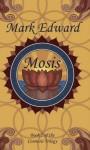 Mosis - Mark Edward