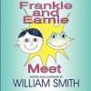 Frankie and Earnie Meet - Smith William Smith, William Smith Jr., William Smith