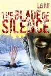 The Blade of Silence (Fang Mu (Eastern Crimes)) - Mi Lei, Holger Nahm