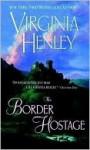 The Border Hostage (Douglas/Kennedy, #2) - Virginia Henley