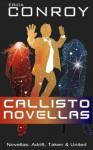 Callisto Novellas (Callisto Series - Books 1, 2 and 3) - Erica Conroy