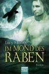 Im Mond des Raben - Lucy Monroe