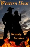 Western Heat - Brandy Golden