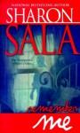 Remember Me - Sharon Sala