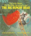 The Little Mouse, the Red Ripe Strawberry, and the Big Hungry Bear - Don Wood