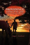 Providence: Leading of the Spirit - Peggy L. Headlund