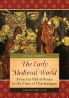 The Early Medieval World - Michael Frassetto