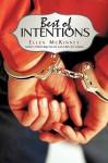 Best of Intentions - Ellen McKinney