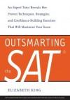 Outsmarting the SAT - Elizabeth King
